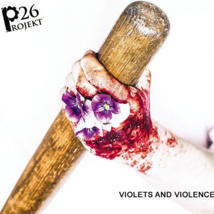 https://www.ekp.store/wp-content/uploads/2018/04/PROJEKT-26-Violets-and-Violence.jpeg