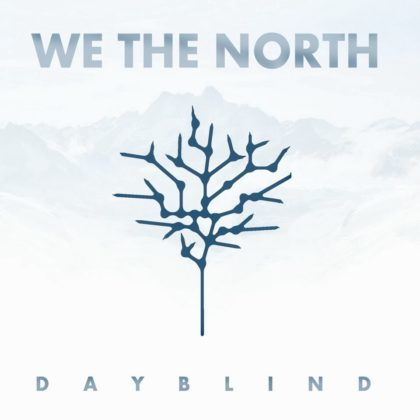 https://www.ekp.store/wp-content/uploads/2018/04/We-The-North-Dayblind.jpeg